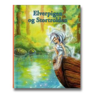 Elverpigen og Stortrolden - en personlig børnebog med navn