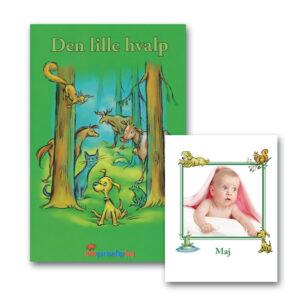 Den lille hvalp - børnebog med eget foto - Min personlige gave